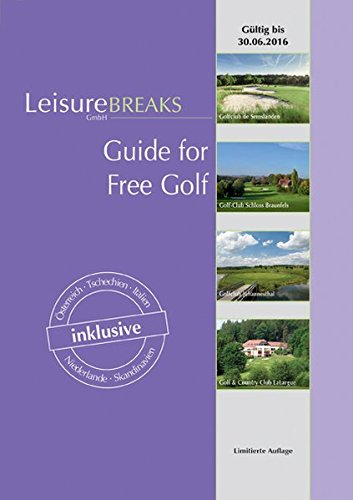 Guide for Free Golf: Gültig bis 30.06.2016