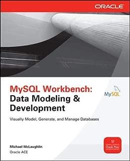 MySQL Workbench: Data Modeling & Development (Oracle Press)