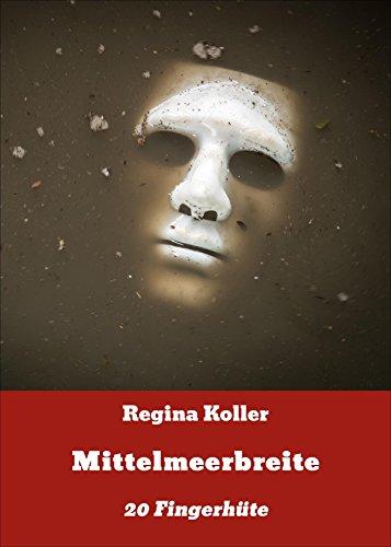 Mittelmeerbreite: 20 Fingerhüte (German Edition)