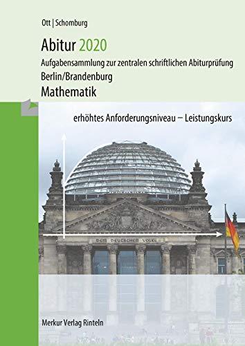 Abitur 2021 - Mathematik Leistungskurs: Aufgabensammlung zur zentralen schriftlichen Abiturprüfung (Berlin, Brandenburg)