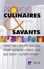 Propos culinaires et savants de Hervé This