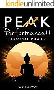 Peak Performance!!: Personal Power