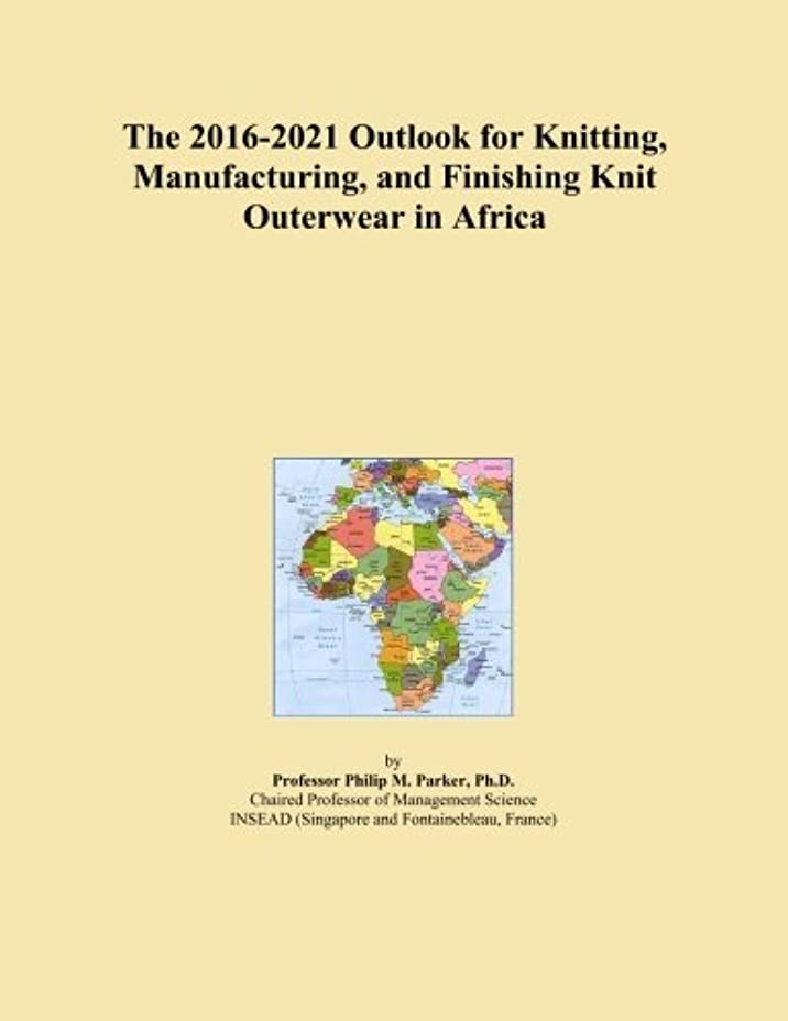 回転するビバハイジャックThe 2016-2021 Outlook for Knitting, Manufacturing, and Finishing Knit Outerwear in Africa
