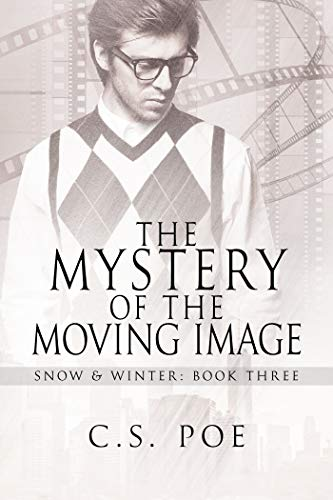 The Mystery of the Moving Image, Snow & Winter, Book 3