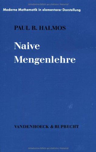 Moderne Mathematik in elementarer Darstellung, Bd.6: Naive Mengenlehre