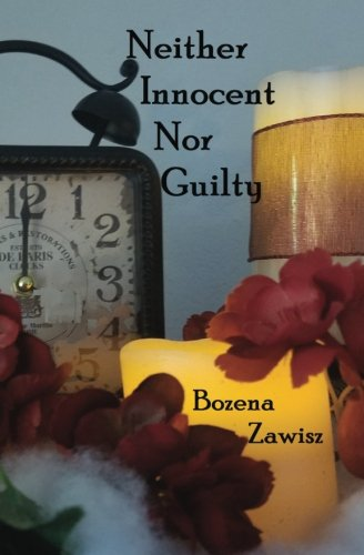Book: Neither Innocent Nor Guilty by Bozena Zawisz
