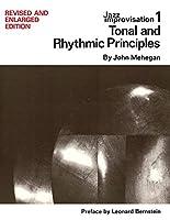 Tonal and Rhythmic Principles: Jazz Improvisation