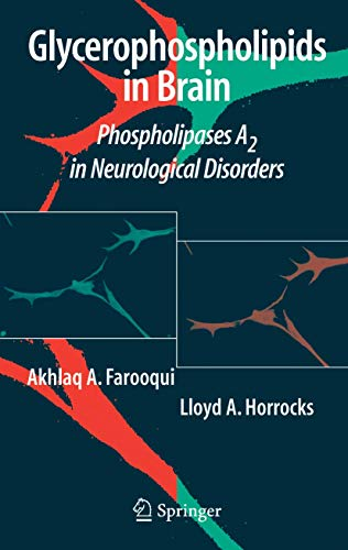Glycerophospholipids in the Brain: Phospholipases A2 in Neurological Disorders