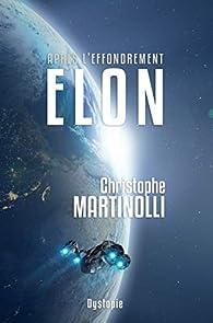 Après l'effondrement, tome 0 : Elon par Martinolli