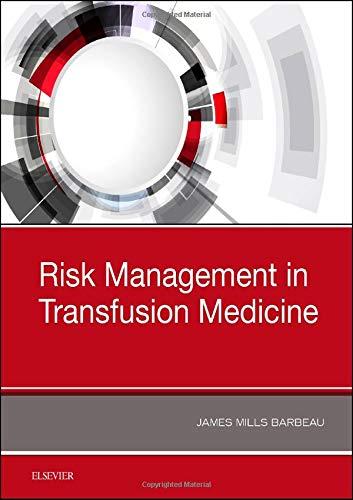 Risk Management in Transfusion Medicine