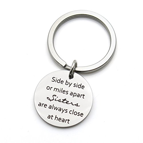 Sisters Keychain Side by Side Or Miles Apart Sisters Close at Heart Friendship Gifts Stainless Steel Keychain Key Ring