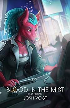 Blood in the Mist: A HC SVNT DRACONES Novel by [Josh Vogt, Mind Machine]