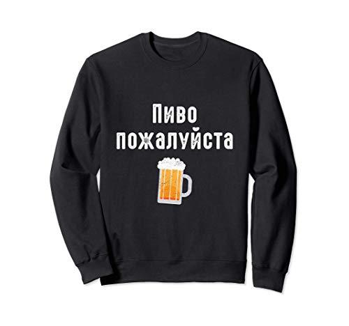 Ein Bier bitte auf russisch Russische Kyrillische Schrift Sweatshirt