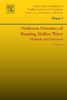 Nonlinear Dynamics of Rotating Shallow Water: Methods and Advances (ISSN Book 2) (English Edition)