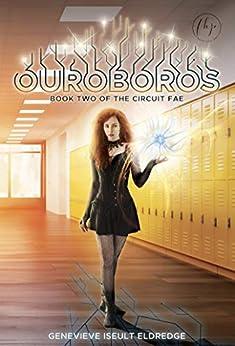 Ouroboros (Circuit Fae Book 2) by [Genevieve Iseult Eldredge]