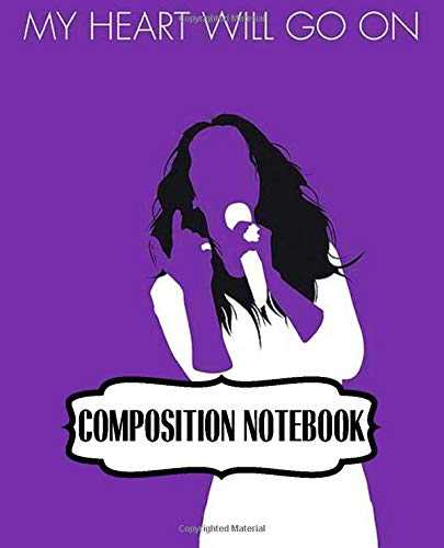 Composition Notebook: Celine Dion Canadian Singer Pop R&B Music Single My Heart Will Go On Im Your Angel, 110 blank pages, 7.5x 9.25: Watercolor Space ... Doodling (Composition Notebooks Space Design)