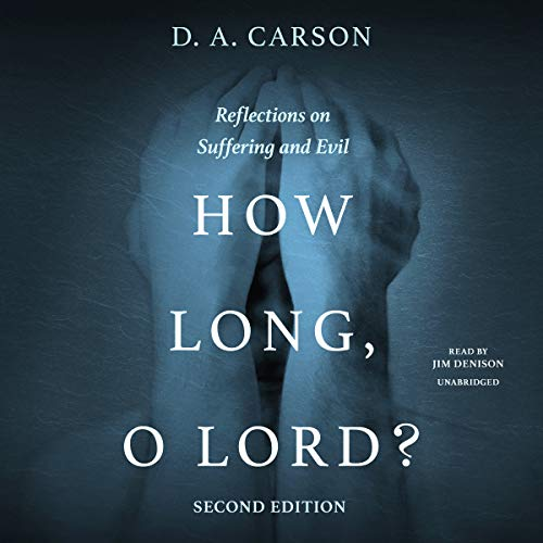 How Long, O Lord? Second Edition audiobook cover art