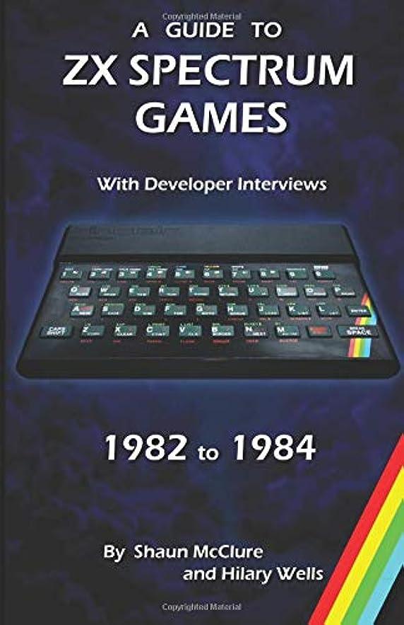 美しい明らかに時計回りA Guide to ZX Spectrum games - 1982 to 1984 (Retro-Spective Books)
