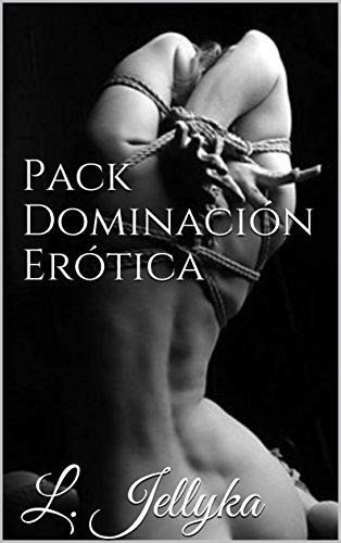 Pack Dominación Erótica (Temporada nº 7) eBook: Jellyka, L ...