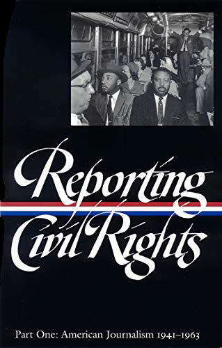 Compare Textbook Prices for Reporting Civil Rights Vol. 1 LOA #137: American Journalism 1941-1963 Library of America Classic Journalism Collection 1st Edition ISBN 9781931082280 by Carson, Clayborne,Garrow, David J.,Kovach, Bill,Polsgrove, Carol