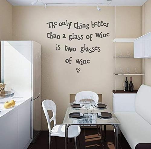 Adhesivo decorativo para pared con texto en inglés 'The Only Thing Better Than A Glass of Wine Alcohol