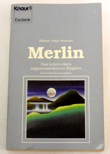 Merlin: Das Leben eines sagenumwobenen Magiers (Knaur Taschenbücher. Esoterik)