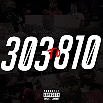 303 to 810 (feat. RMC Mike)