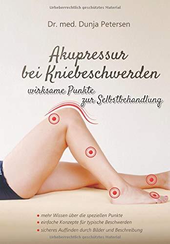 Akupressur bei Kniebeschwerden: Einfache und wirksame Selbstbehandlung mit Fingerdruck