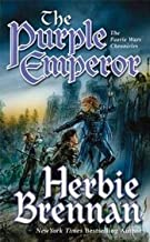 The Purple Emperor (The Faerie Wars Chronicles, Book 2)