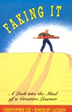 Faking It: A Look into the Mind of a Creative Learner by Rosemary F Jackson (1992-01-20)