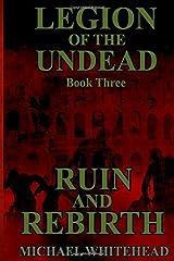 Legion Of The Undead: Ruin And Rebirth Paperback