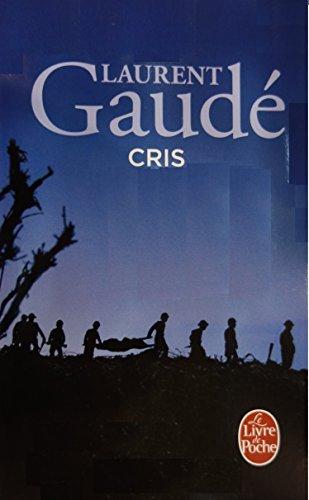 Cris by Laurent Gaude (2005-10-19)