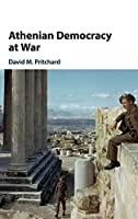 Athenian Democracy at War
