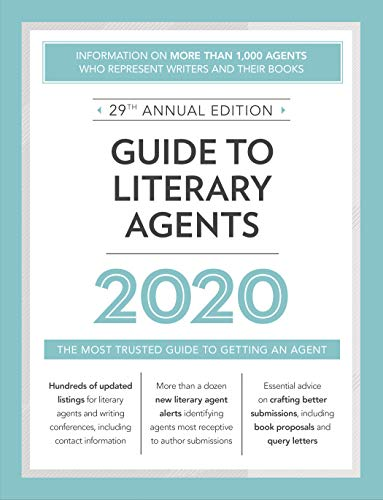 Guide to Literary Agents 2020: The Most Trusted Guide to Getting Published (Market)