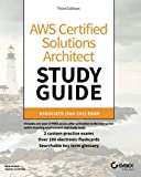 AWS Certified Solutions Architect Study Guide, 3E- Associate SAA-C02 Exam (Aws Certified Solutions Architect Official: Associate Exam)