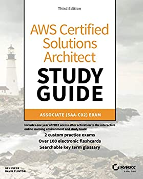 AWS Certified Solutions Architect Study Guide 3E- Associate SAA-C02 Exam  Aws Certified Solutions Architect Official  Associate Exam