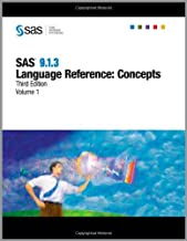 SAS(R) 9.1.3 Language Reference Concepts, Third Edition, 2-Volume Set: SAS 9.1.3 Language Reference: Concepts, Third Edition, Volumes 1 and 2