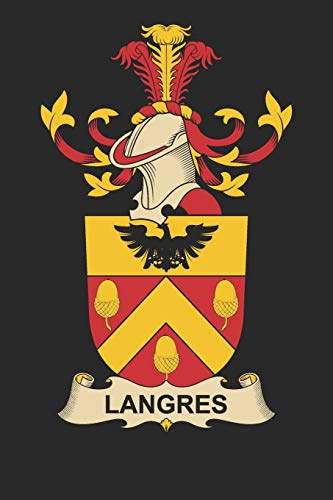 Langres: Langres Coat of Arms and Family Crest Notebook Journal (6 x 9 - 100 pages)