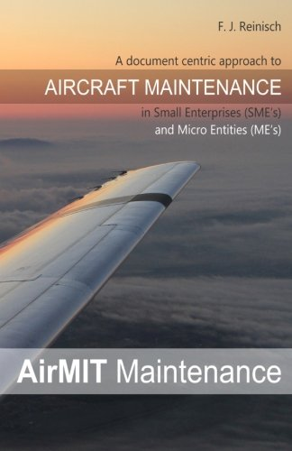 AirMit ®: A document centric approach to Aircraft Mainetenance in small enterprises and micro-entities