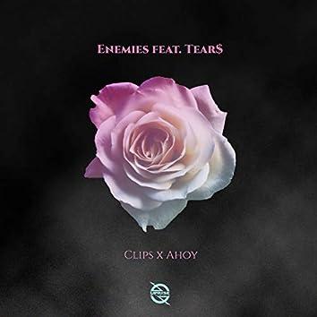 Enemies (feat. Tear$)