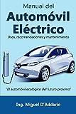 Manual del Automóvil Eléctrico: Usos, recomendaciones y mantenimiento