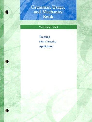Grammar, Usage, and Mechanics Book: Teaching More Practice Application, Grade 8