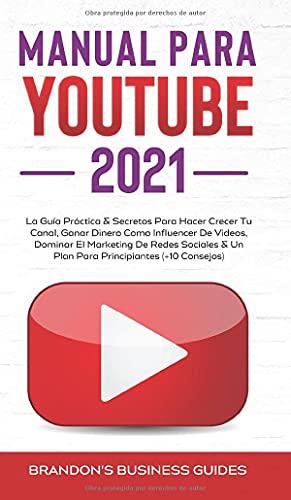 YouTube Playbook 2021: la guía práctica y los secretos para hacer crecer...