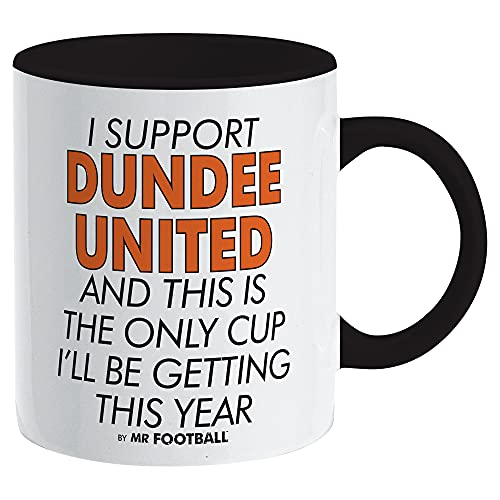 I Support Dundee United and This is only Cup Football Mug - Merchandise Gift for Fan