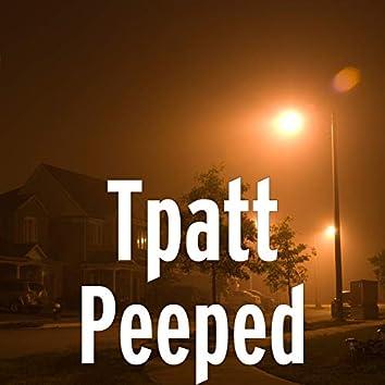 Peeped