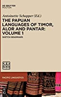 The Papuan Languages of Timor, Alor and Pantar: Sketch Grammars (Pacific Linguistics)