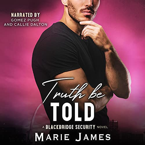 Truth Be Told Audiobook By Marie James cover art