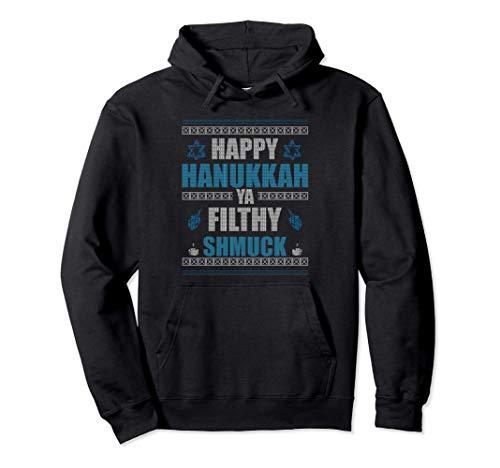 Happy Hanukkah Ya Filthy Shmuck Jewish Chanukkah Gift Idea Pullover Hoodie
