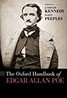 The Oxford Handbook of Edgar Allan Poe (Oxford Handbooks)
