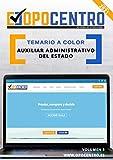 Temario a color Auxiliar Administrativo del Estado: Volumen 3 (Temario a color OPOCENTRO - Oposición Auxiliar Administrativo del Estado)